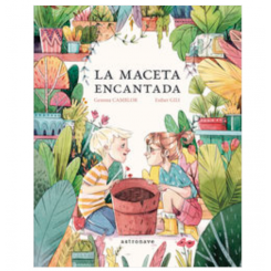 LA MACETA ENCANTADA (ESTHER...